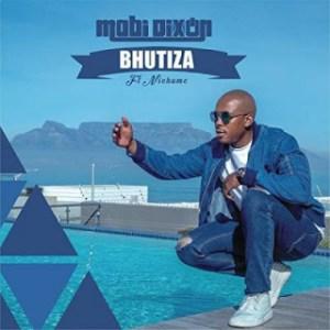 Mobi Dixon - Bhutiza (Vida Soul Remix) Ft. Nichume
